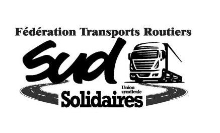 La Fédération SUD : messages aux  dirigeants ,Il y a URGENCE pour les routiers bloqués